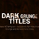 Dark Titles: Grunge - VideoHive Item for Sale