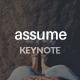 Assume Keynote Presentation - GraphicRiver Item for Sale