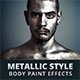 Metallic Style Body Paint Effects Vol 1 - GraphicRiver Item for Sale