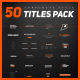 50 Stylish Corporate Titles Pack - VideoHive Item for Sale