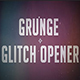 Grunge Glitch Opener - VideoHive Item for Sale