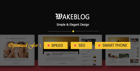 Wake – Exclusive Speed, SEO & Mobile Optimized WordPress Theme