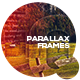 Parallax Frames - VideoHive Item for Sale