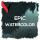 Epic Watercolor Trailer - VideoHive Item for Sale