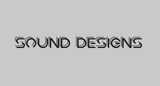 Sound Designs