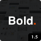 Bold. - A responsive WordPress & WooCommerce Theme - ThemeForest Item for Sale