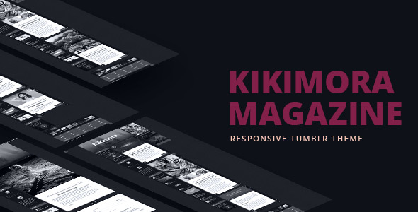 Kikimora Magazine - Responsive Tumblr Theme - Blog Tumblr