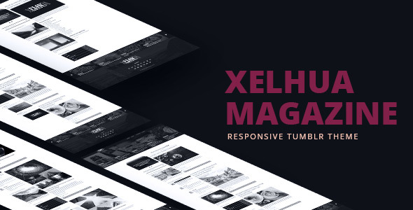 Xelhua Magazine - Responsive Tumblr Theme - Blog Tumblr