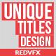 Unique Titles Designs - VideoHive Item for Sale