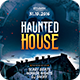 Haunted House Flyer - GraphicRiver Item for Sale