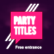 Party Titles (With Slideshow) - VideoHive Item for Sale
