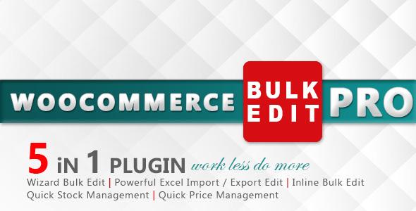 WooCommerce Bulk Edit PRO - CodeCanyon Item for Sale