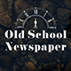 Old School - Newspaper - GraphicRiver Item for Sale