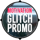 Motivation Glitch Promo - VideoHive Item for Sale