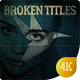 Cinematic Broken Titles - VideoHive Item for Sale