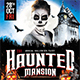 The Haunted Mansion Flyer - GraphicRiver Item for Sale