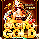 Casino Gold Flyer Plus FB Cover - GraphicRiver Item for Sale