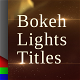 Bokeh Lights Titles - VideoHive Item for Sale