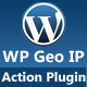 WP Geo IP Action Plugin