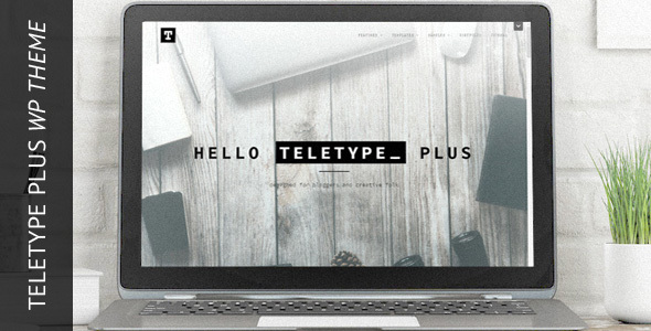 Teletype Plus – Minimalistic Creative Theme
