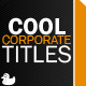 Cool Corporate Titles - VideoHive Item for Sale