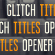 Glitch Titles Opener - VideoHive Item for Sale