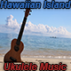 Hawaiian Island Ukulele Music