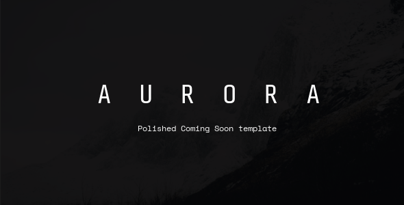 Aurora – Coming Soon template