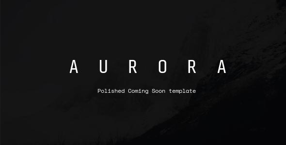 Aurora - Coming Soon template