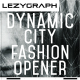 Dynamic City Fashion Opener - VideoHive Item for Sale