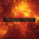Pandemic Trailer - VideoHive Item for Sale