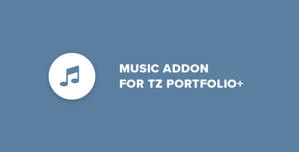Music - Addon for TZ Portfolio+ - CodeCanyon Item for Sale