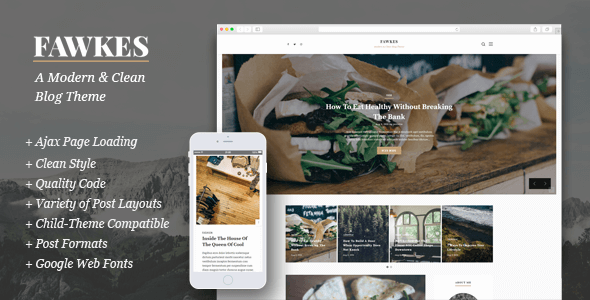 Fawkes – A Modern & Clean Blog Theme