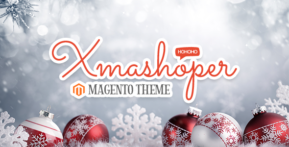 Xmashop – Responsive Magento Theme