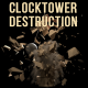 Clocktower Destruction