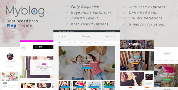 Myblog – Responsive Personal/Fashion/Travel/Food/Magazine WordPress Blog Theme