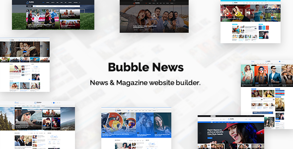 Bubble News - News & Magazine Website Builder PSD Template - Miscellaneous PSD Templates