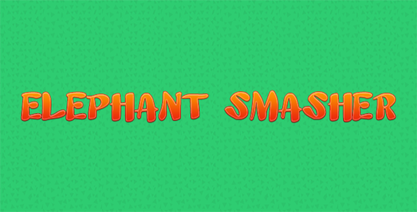 Elephant Smasher - Construct 2 Game Template - CodeCanyon Item for Sale