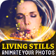 Living Stills - Looping Photo Animator - VideoHive Item for Sale