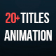 20+ Titles Animation - VideoHive Item for Sale