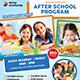 After School Program Flyer-Graphicriver中文最全的素材分享平台