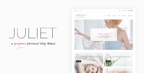 Juliet – A Gorgeous Personal Blogging Theme