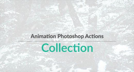 Animation Photoshop Actions