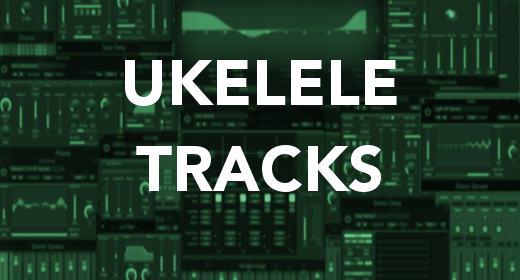 Ukelele Tracks