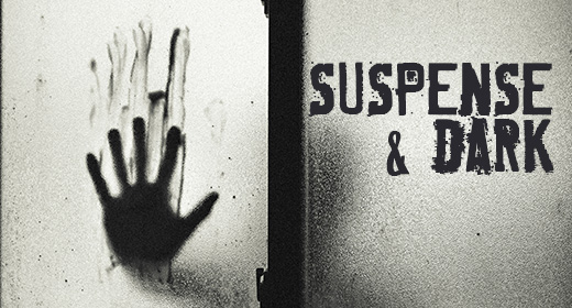 Suspense & Dark