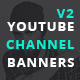 Youtube Channel Banners V2