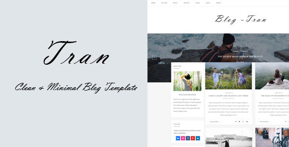 Tran – Clean & Minimal Blog Template