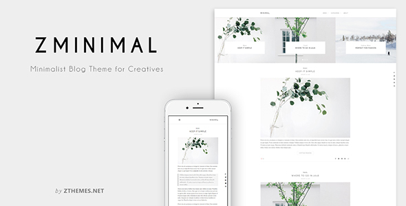 ZMinimal – Minimalist Blog Theme for Creatives