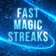 Fast Magic Streaks - VideoHive Item for Sale