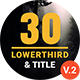 30 Minimal Titles & Lowerthirds - VideoHive Item for Sale